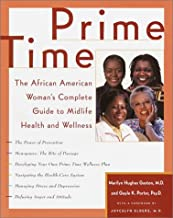Prime Time: The African American Woman's Complete Guide to Midlife Health and Wellness