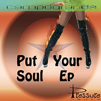 Put Your Soul EP