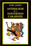 Anthologie de la subversion carabinée - L'Age d'Homme - 01/01/1989