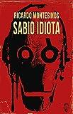 Sabio idiota (INSOLITA)