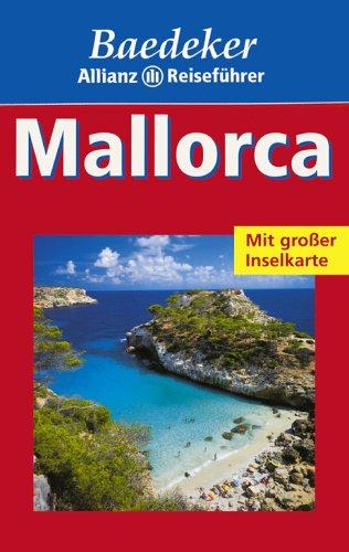 Baedeker Allianz Reiseführer Mallorca, Menorca (mit Landkarte)