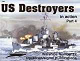 US Destroyers in Action, Part 4 - Warships No. 22