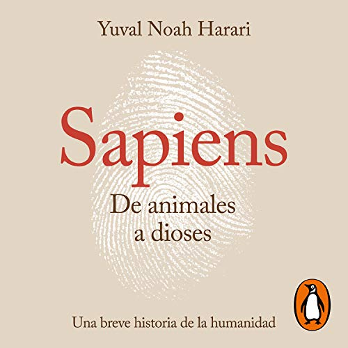Couverture de Sapiens. De animales a dioses [Sapiens: From Animals to Gods]