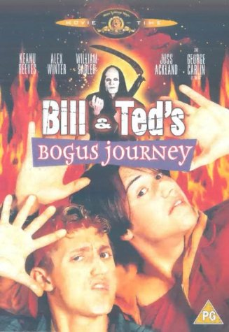 Bill & Ted's Bogus Journey [DVD] [1991] [1992]