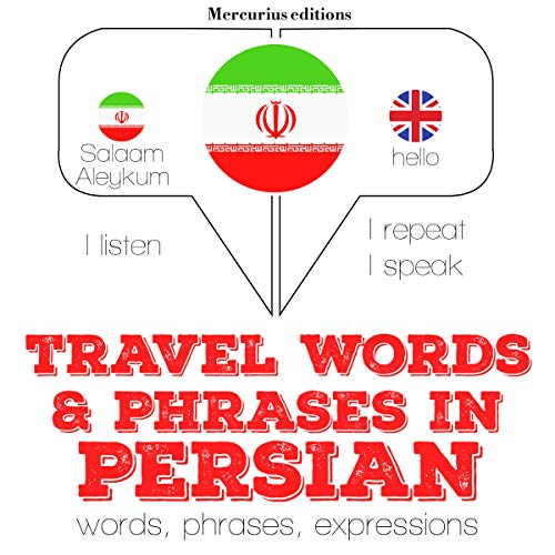 Travel words and phrases in Persian Audiobook By J. M. Gardner cover art