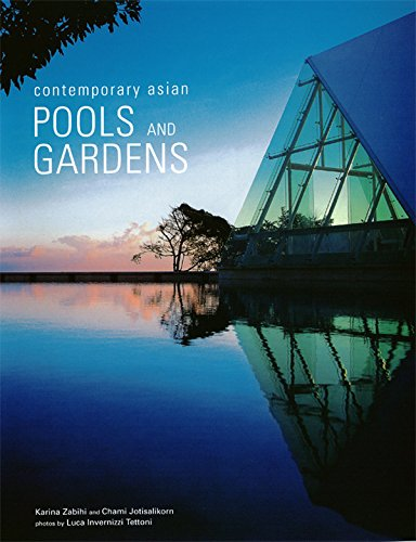 Contemporary Asian Pools and Gardens (Contemporary Asian Home Series) (English Edition)