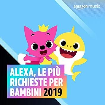 Alexa le più richieste per bambini 2019
