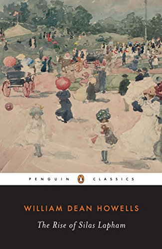 The Rise of Silas Lapham (Penguin Classics)