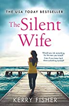 The Silent Wife: A gripping, emotional page-turner with a...