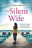 The Silent Wife: A gripping,...