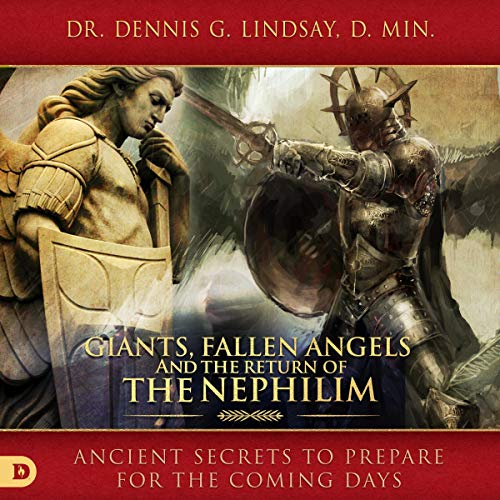 Giants, Fallen Angels, and the Return of the Nephilim: Ancient Secrets to Prepare for the Coming Days audiobook cover art