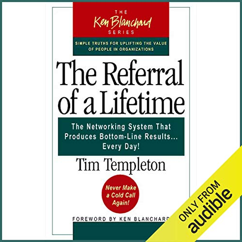 The Referral of a Lifetime Audiobook By Tim Templeton cover art