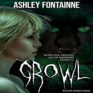Growl                   By:                                                                                                                                 Ashley Fontainne                               Narrated by:                                                                                                                                 Andrea Emmes                      Length: 7 hrs and 46 mins     36 ratings     Overall 4.4