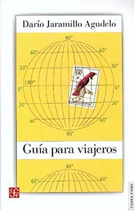 Guía para viajeros (Tierra Firme) (Spanish Edition)