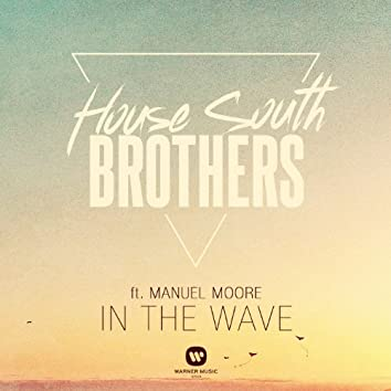 In the wave (feat. Manuel Moore)