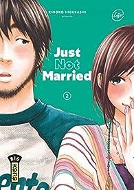 Just Not Married, tome 2 par Kinoko Higurashi