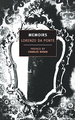 Memoirs of Lorenzo Da Ponte (New York Review Books Classics)