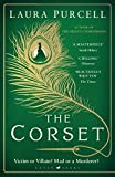 The Corset: The captivating novel from the prize-winning author of The Silent Companions - Laura Purcell