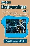 Modern Electromedicine Volume 1