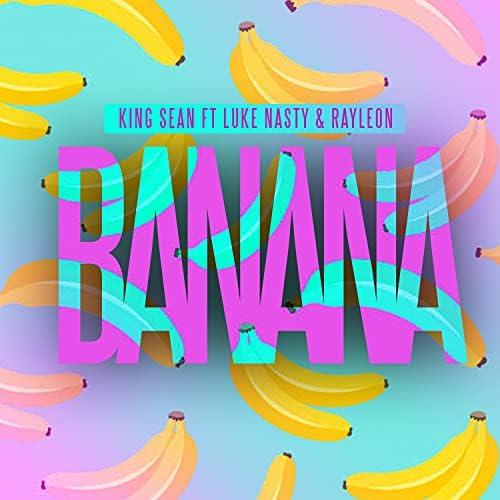 King Sean feat. Luke Nasty & Rayleon