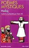 Poèmes mystiques par Hallaj