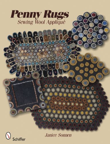 Compare Textbook Prices for Penny Rugs: Sewing Wool Applique Illustrated Edition ISBN 9780764334672 by Janice Sonnen