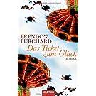 Das Ticket zum Glück: Roman