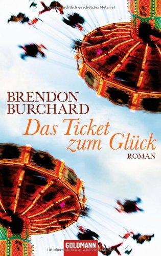 Burchard Brendon, Das Ticket zum Glück.