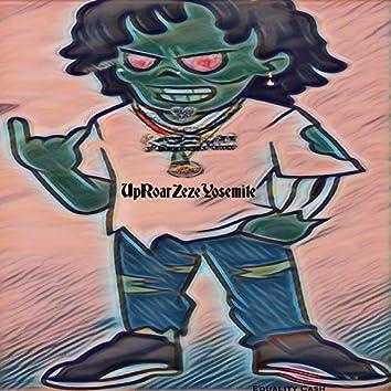 UpRoarZezeYosemite (One Take)