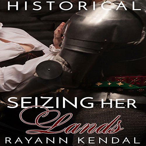 Seizing Her Lands audiobook cover art