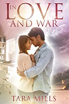 In Love and War by [Tara Mills]