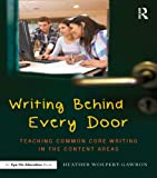Writing Behind Every Door: Teaching Common Core Writing in the Content Areas (Eye on Education Books)