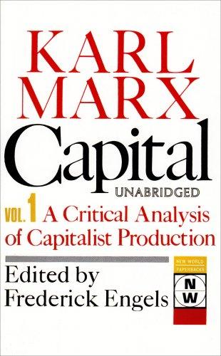 Capital: A Critical Analysis of Capitalist Production: The Process of Capitalist Production (New World Paperbacks)