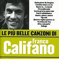 Le Piu Belle Canzoni Di Franco Califano