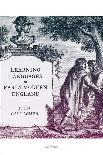 Learning Languages in Early Modern England