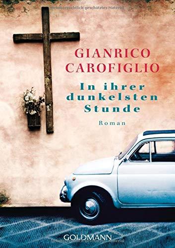 In ihrer dunkelsten Stunde: Ein Guido-Guerrieri-Roman 4