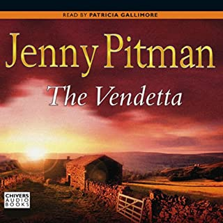 The Vendetta                   By:                                                                                                                                 Jenny Pitman                               Narrated by:                                                                                                                                 Patricia Gallimore                      Length: 11 hrs and 4 mins     5 ratings     Overall 3.2