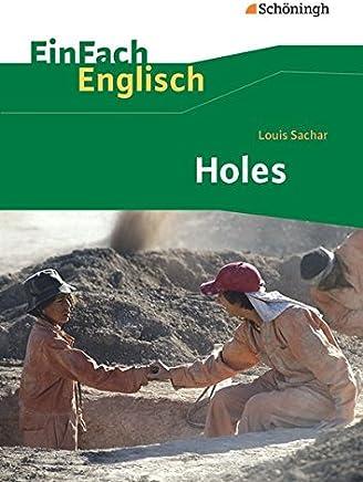 EinFach Englisch Textausgaben - Textausgaben für die Schulpraxis: EinFach Englisch Textausgaben: Louis Sachar: Holes