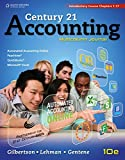 Century 21 Accounting: Multicolumn Journal, Introductory Course, Chapters 1-17 (Accounting I)