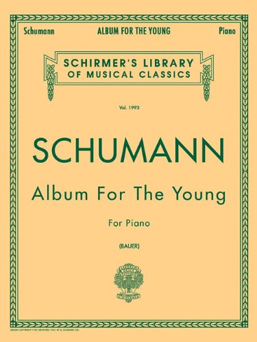 Album For The Young op. 68 -For Piano- (Bauer): Sammelband für Klavier: Schirmer Library of Classics Volume 1993 Piano Solo (Schirmer's Library of Musical Classics, Band 1993)