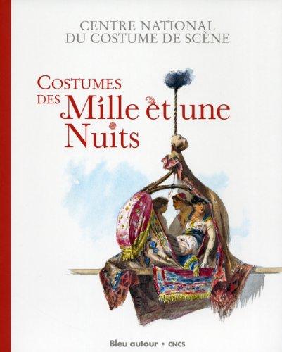 Costumes des Mille et une Nuits