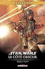 Star Wars - Le Côté obscur T07. Boba Fett NED de WAGNER-J+KENNEDY-C