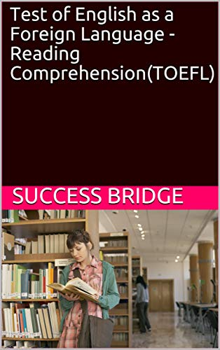Test of English as a Foreign Language - Reading Comprehension(TOEFL) (English Edition)