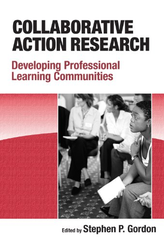 Collaborative Action Research: Developing Professional Learning Communities PDF Books