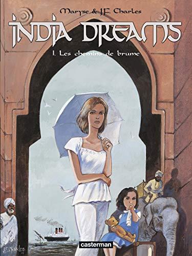 India Dreams, Tome 1 : Les chemins de brume