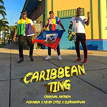 Caribbean Ting (Carnival Anthem)