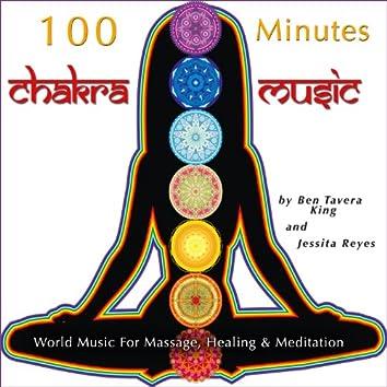 100 Minutes: Chakra Music (World Music for Massage, Healing & Meditation)