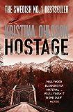 Hostage (Bergman & Recht 4) - Kristina Ohlsson