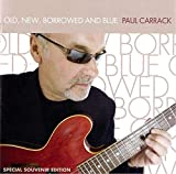 Songtexte von Paul Carrack - Old, New, Borrowed And Blue