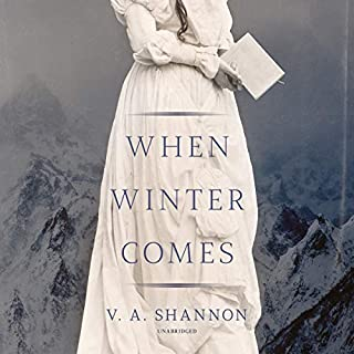 When Winter Comes                   Written by:                                                                                                                                 V. A. Shannon                               Narrated by:                                                                                                                                 Susannah Jones                      Length: 9 hrs and 57 mins     Not rated yet     Overall 0.0